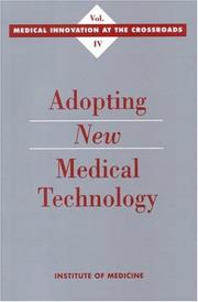 Cover of: Adopting new medical technology |