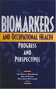 Cover of: Biomarkers and Occupational Health | A Joseph Henry Press book