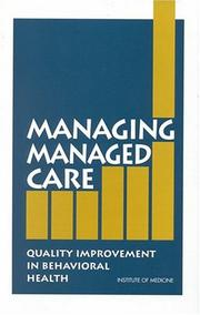 Cover of: Managing managed care |