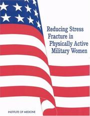 Cover of: Reducing stress fracture in physically active military women |