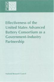Cover of: Effectiveness of the United States Advanced Battery Consortium as a government-industry partnership |