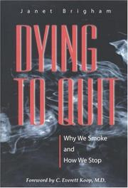 Cover of: Dying to quit | Janet Brigham