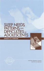 Cover of: Sleep needs, patterns, and difficulties of adolescents |