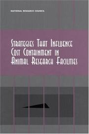 Cover of: Strategies that influence cost containment in animal research facilities |