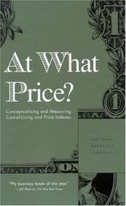 Cover of: At What Price? | Measurement, and Other Statistical Issues in Developing Cost-of-Living Indexes Panel on Conceptual