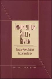Cover of: Immunization Safety Review | Immunization Safety Review Committee, Board on Health Promotion and Disease Prevention, Kathleen Stratton, Alicia Gable, Padma Shetty