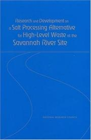 Cover of: Research and development on a salt processing alternative for high-level waste at the Savannah River Site |