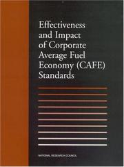 Cover of: Effectiveness and Impact of Corporate Average Fuel Economy |