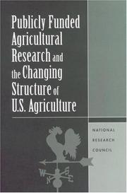 Cover of: Publicly funded agricultural research and the changing structure of U.S. agriculture |