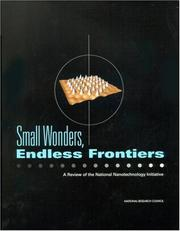 Cover of: Small wonders, endless frontiers | National Research Council (U.S.). Committee for the Review of the National Nanotechnology Initiative.