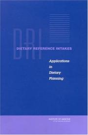 Cover of: Dietary Reference Intakes | Subcommittee on Interpretation and Uses of Dietary Reference Intakes and the Standing Committee on the Scientific Evaluation of Dietary Reference Intakes
