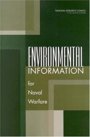 Cover of: Environmental information for naval warfare | National Academy of Engineering. Committee on Environmental Information for Naval Use.