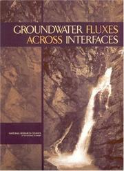 Cover of: Groundwater fluxes across interfaces | National Research Council (U.S.). Committee on Hydrologic Science.