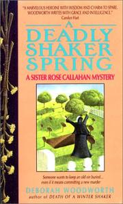 Cover of: Deadly Shaker Spring (Sister Rose Callahan Mystery)