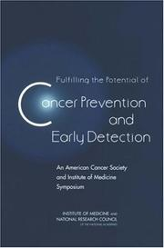 Cover of: Fulfilling the potential of cancer prevention and early detection |