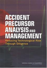 Cover of: Accident Precursor Analysis and Management | National Academy of Engineering.