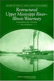Cover of: Review of the U.S. Army Corps of Engineers Restructured Upper Mississippi-Illinois River Waterway feasibility study | National Research Council (U.S.). Committee to Review the Corps of Engineers Restructured Upper Mississippi River-Illinois Waterway Draft Feasibility Study.