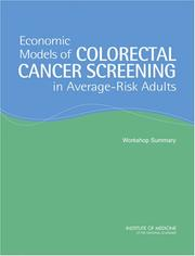 Cover of: Economic Models of Colorectal Cancer Screening in Average-Risk Adults | Institute of Medicine and National Research Council
