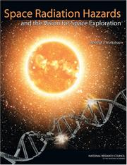 Cover of: Space Radiation Hazards and the Vision for Space Exploration | Ad Hoc Committee on the Solar System Radiation Environment and NASA