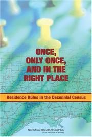 Cover of: Once, Only Once, and in the Right Place | Panel on Residence Rules in the Decennial Census