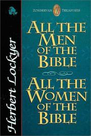 All the men of the Bible by Herbert Lockyer