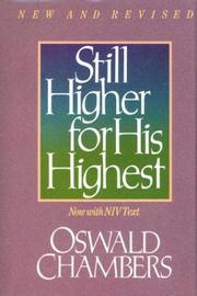 Cover of: Still higher for His Highest: devotional selections for every day.