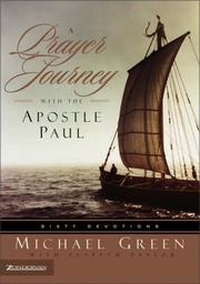 Cover of: A Prayer Journey with the Apostle Paul | Michael Green