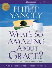 Cover of: What's So Amazing About Grace? - International Edition
