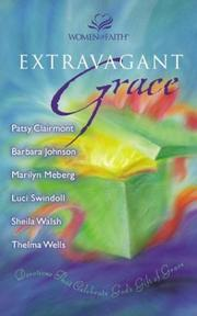 Cover of: Extravagant Grace - MM for MIM: Devotions That Celebrate God's Gift of Grace