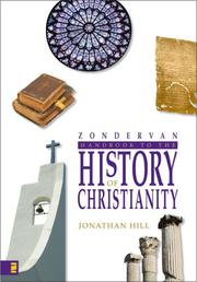 Cover of: Zondervan Handbook to the History of Christianity | Jonathan Hill