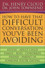 Cover of: How to have that difficult conversation you