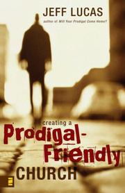 Cover of: Creating a Prodigal-Friendly Church