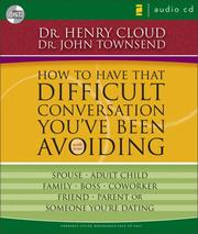 Cover of: How to have that difficult conversation you've been avoiding