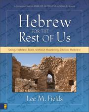 Cover of: Hebrew for the Rest of Us | Lee M. Fields