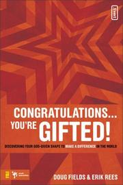Cover of: Congratulations! You're Gifted!: Discovering Your God-given Shape to Make a Difference in the World (Invert)