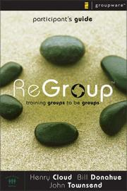 Cover of: Regroup Participant's Guide: Training Groups to Be Groups