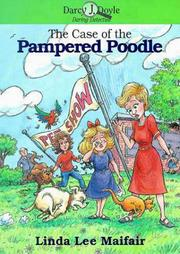 Cover of: The case of the pampered poodle | Linda Lee Maifair