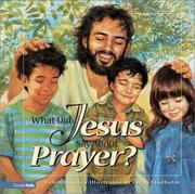 Cover of: What did Jesus say about prayer?