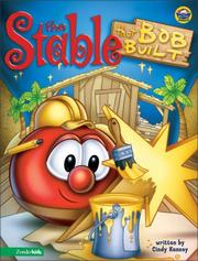 Cover of: stable that Bob built | Cindy Kenney