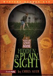 Cover of: Hidden in plain sight | Chris Auer