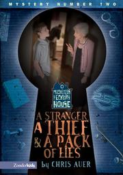 Cover of: A stranger, a thief & a pack of lies | Chris Auer