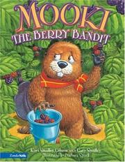 Cover of: Mooki the Berry Bandit | Kari Smalley Gibson