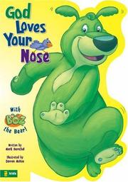 Cover of: BOZ---God Loves Your Nose (BOZ Series)
