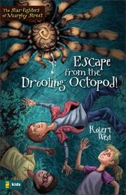 Cover of: Escape from the Drooling Octopod! | Robert West