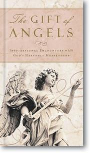 Cover of: Gift of Angels The | Zondervan Publishing Company