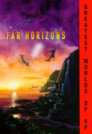 Cover of: Far Horizons: All New Tales from the Greatest Worlds of Science Fiction