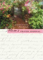 Cover of: Mom's Prayer Journal