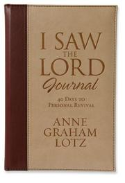 Cover of: I Saw the Lord Journal Deluxe: 40 Days to Personal Revival