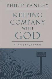 Cover of: Keeping Company With God: A Prayer Journal