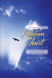 Cover of: Freedom in Christ Bible, The